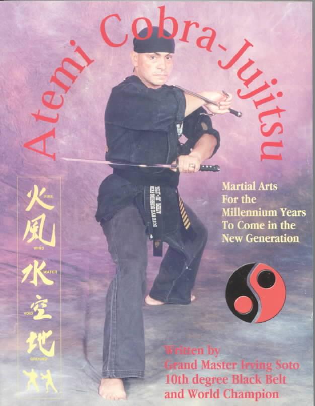 Atemi Cobra-Jujitsu By Soto, Irving